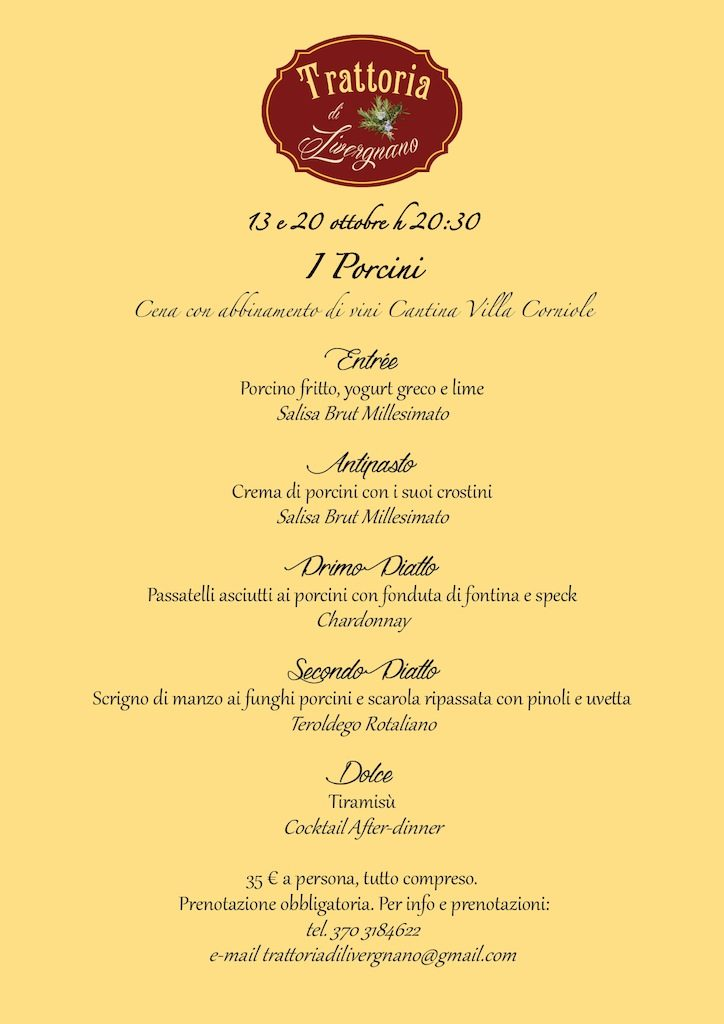 13th and 20th October, themed dinner under the Porcini mushrooms ' hat
